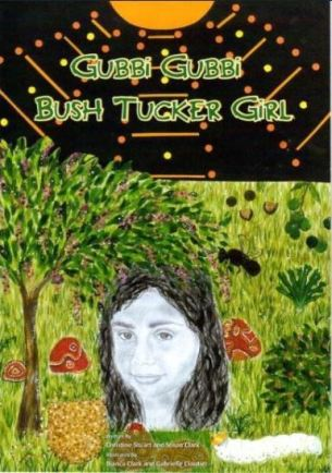 Gubbi Gubbi Bush Tucker Girl by Christine Stuart